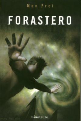 Forastero \ Чужак (Испанский язык)