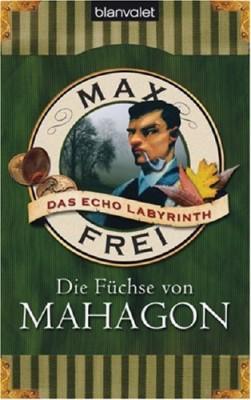 Die Fuchse von Mahagon \ Магахонские лисы (Немецкий язык)